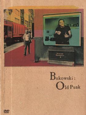 『ブコウスキー:オールドパンク』