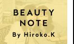 BEAUTY NOTE Hiroko.k