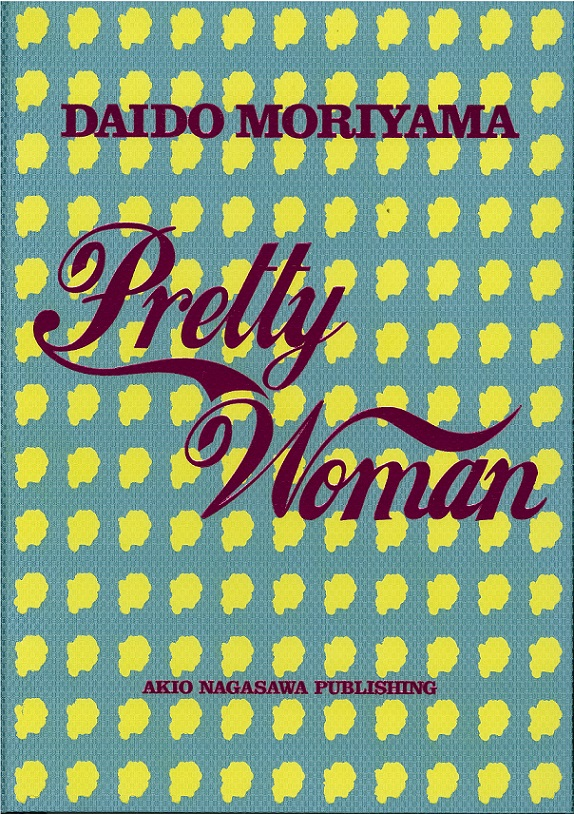 森山大道,DAIDO MORIYAMA,prettywoman