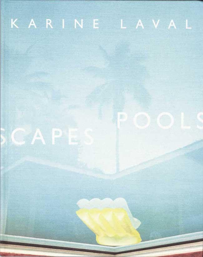 布張りの装丁も美しい、幻想的な写真集。『Poolscapes』カリーヌ・ラヴェル ¥6,480
