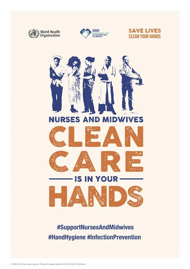 「SAVE LIVES: Clean Your Hands」キャンペーンポスター英語版(2020年5月5日)。WHOは毎年、5月初旬に手指衛生のグローバルキャンペーンを実施。2020年のキャンペーンポスターは国際看護師・助産師年を記念して制作されたもの。