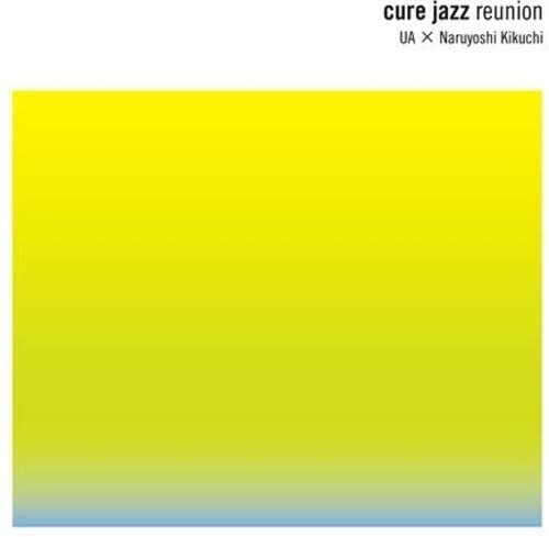 UA×菊地成孔 『cure jazz reunion』 (TABOO)