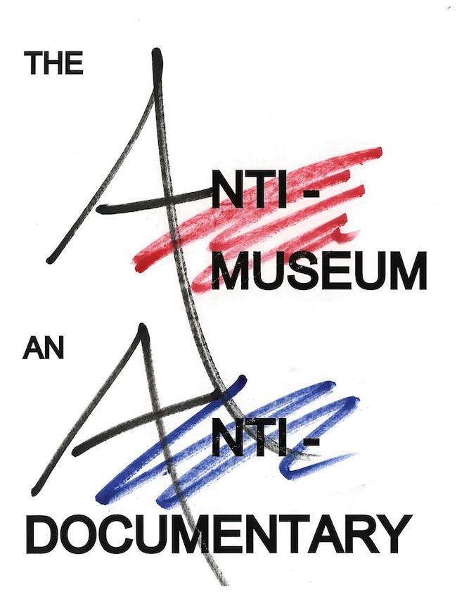 ベン・モレアによる「The Anti-Museum: An Anti-Documentary」のためのポスター(2020年)